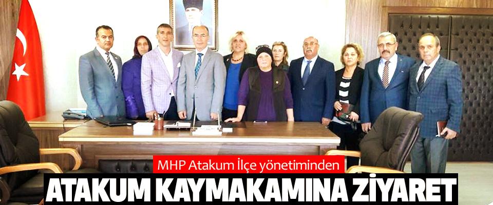 MHP Atakum İlçe yönetiminden Atakum Kaymakamına Ziyaret