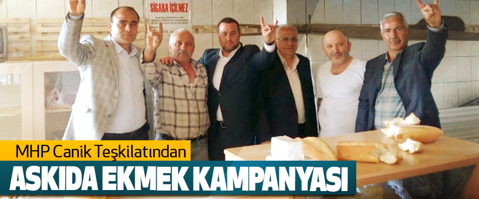 MHP Canik Teşkilatından Askıda Ekmek Kampanyası