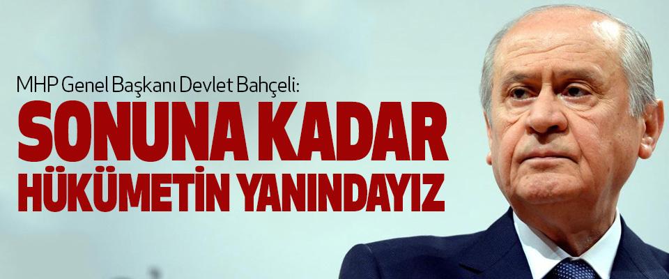 MHP Genel Başkanı Devlet Bahçeli: Sonuna Kadar Hükümetin Yanındayız