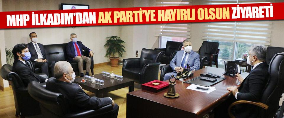 Mhp İlkadım'dan Ak Parti'ye Hayırlı Olsun Ziyareti