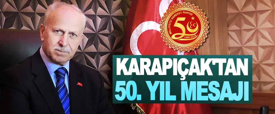 MHP Samsun İl Başkanı Abdullah Karapıçak'tan 50. Yıl mesajı
