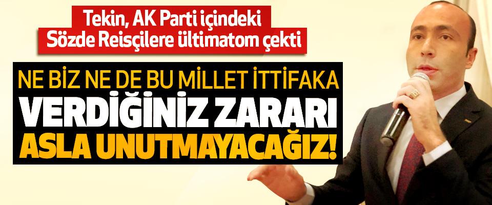 MHP Samsun İl Başkanı Tekin, AK Parti içindeki Sözde Reisçilere ültimatom çekti