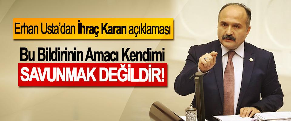 MHP Samsun Milletvekili Erhan Usta'dan İhraç Kararı açıklaması