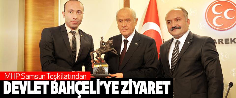 MHP Samsun Teşkilatından Devlet Bahçeli'ye Ziyaret