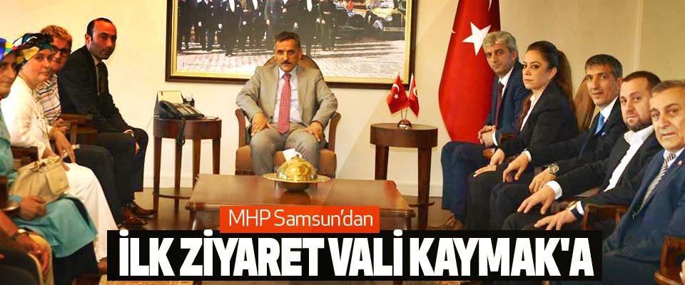 MHP Samsun'dan İlk Ziyaret Vali Kaymak'a