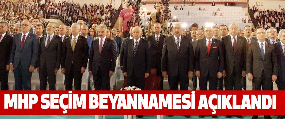 MHP Seçim Beyannamesi Açıklandı