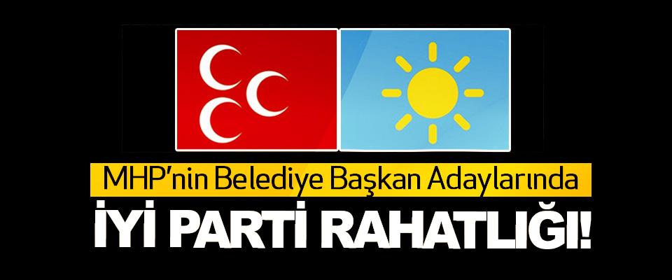 MHP'nin Belediye Başkan Adaylarında İyi Parti Rahatlığı!