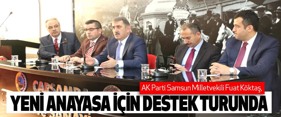 Milletvekili Köktaş, Yeni Anayasa İçin Destek Turunda