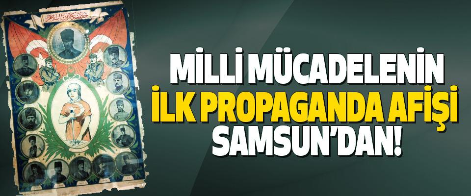 Milli mücadelenin ilk propaganda afişi samsun'dan!