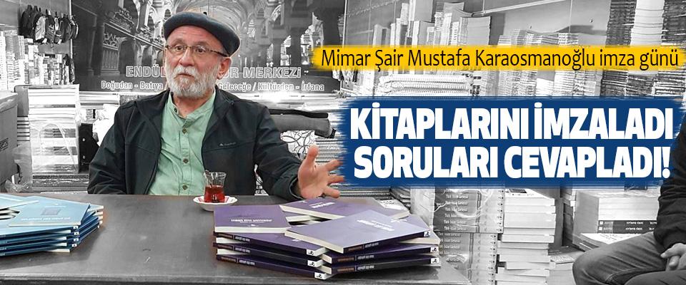 Mimar Şair Mustafa Karaosmanoğlu imza günü