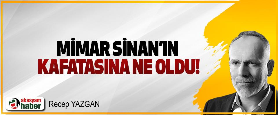 Mimar Sinan'ın kafatasına ne oldu!