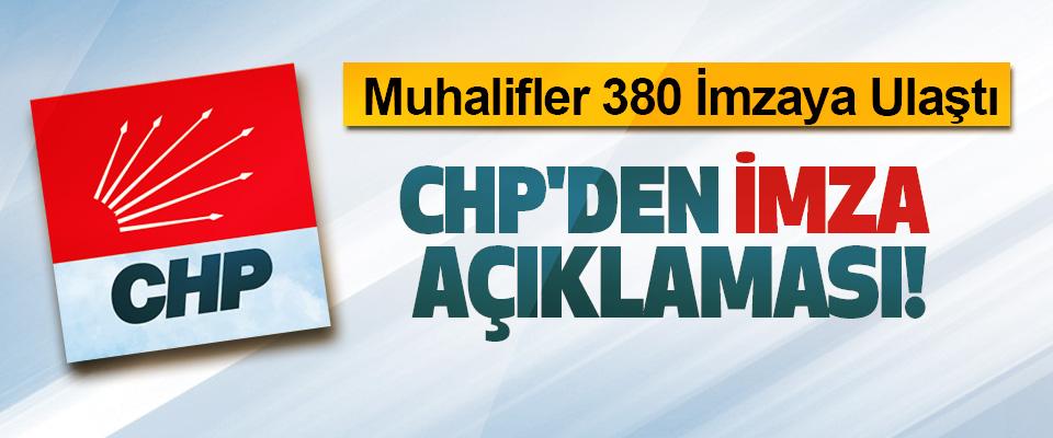 Muhalifler 380 İmzaya Ulaştı, CHP'den imza açıklaması!