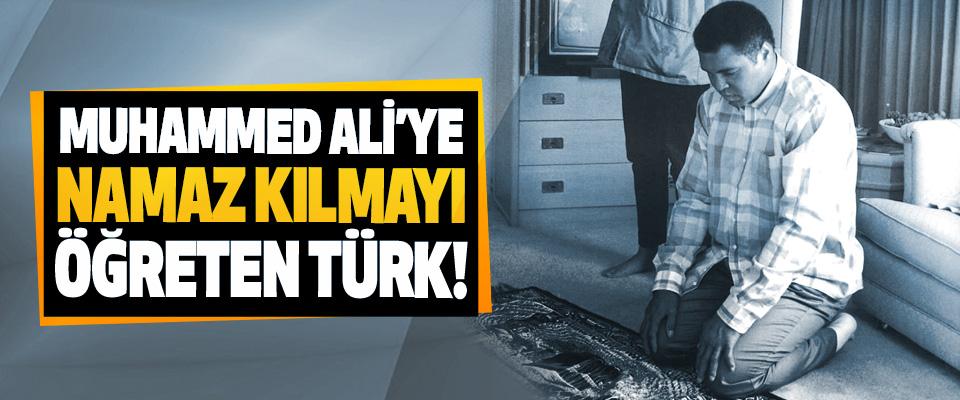 Muhammed Ali'ye namaz kılmayı öğreten Türk!