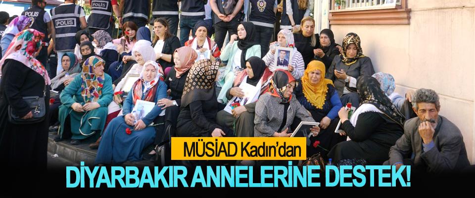 MÜSİAD Kadın'dan Diyarbakır Annelerine Destek!
