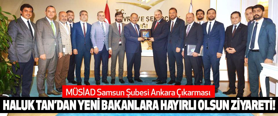 MÜSİAD Samsun Şubesi Ankara Çıkarması