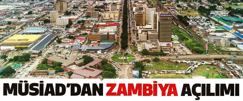 MÜSİAD'dan Zambiya Açılımı