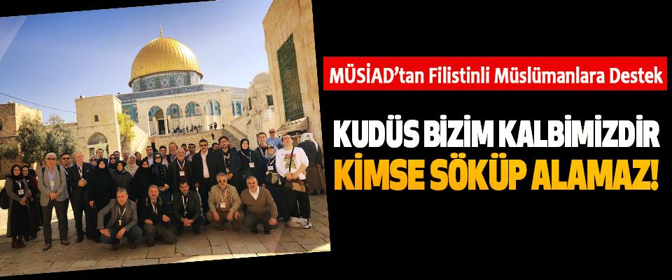 MÜSİAD'tan Filistinli Müslümanlara Destek