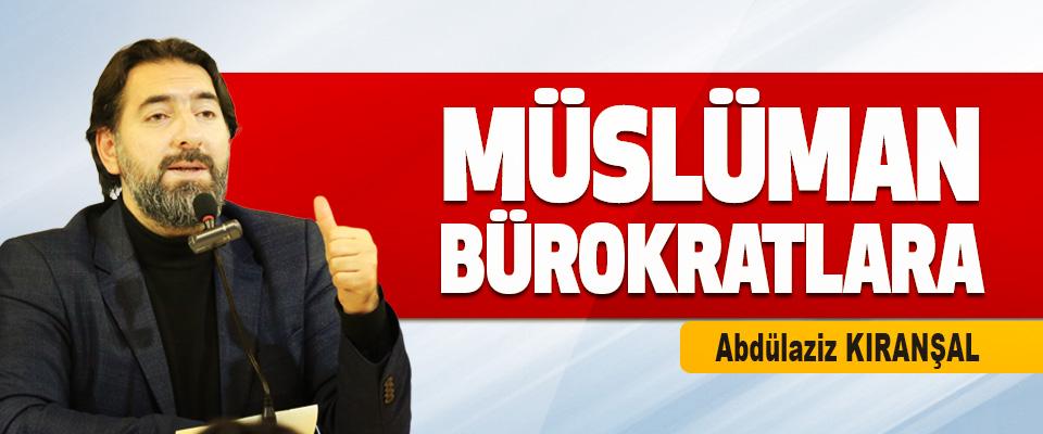 Müslüman Bürokratlara