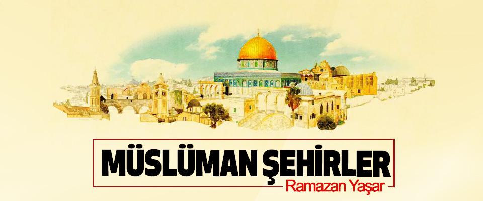 Müslüman Şehirler