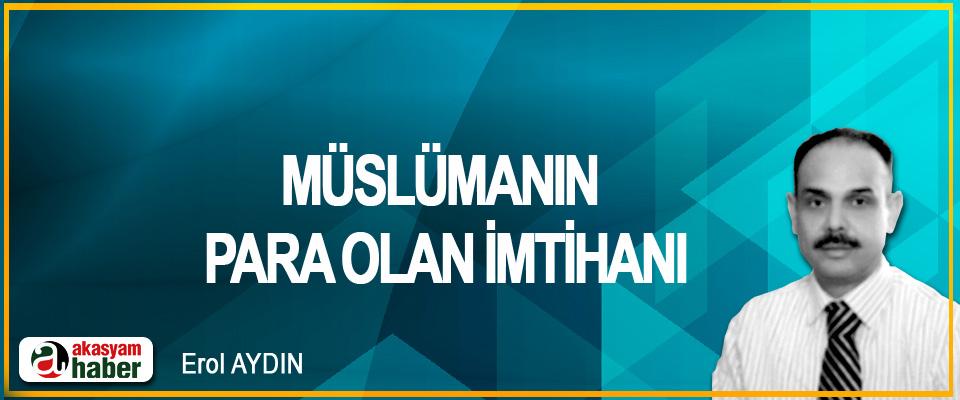 Müslümanın Para Olan İmtihanı