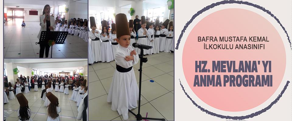 Mustafa Kemal İlkokulu' nda HZ. Mevlana' yı Anma Programı