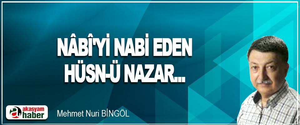 Nâbî'yi Nabi Eden Hüsn-ü Nazar...