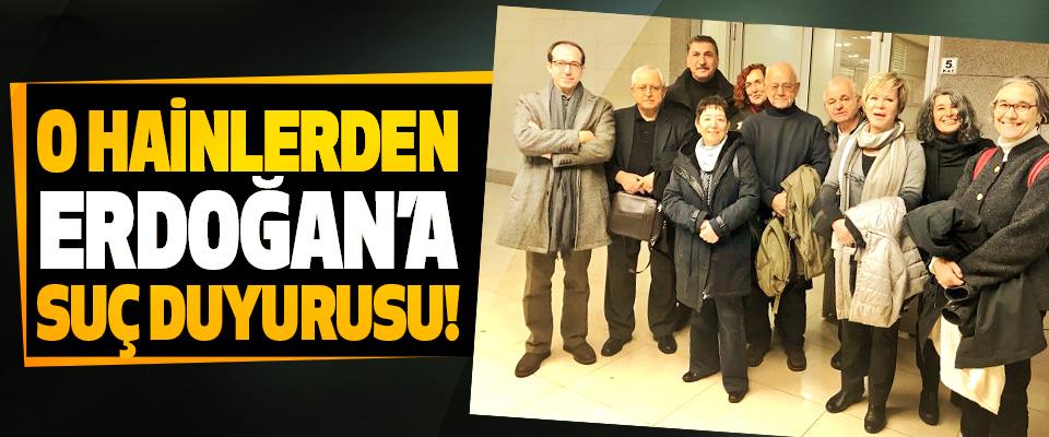 O hainlerden Erdoğan'a suç duyurusu!