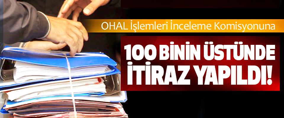 OHAL İşlemleri İnceleme Komisyonuna 100 binin üstünde itiraz yapıldı!