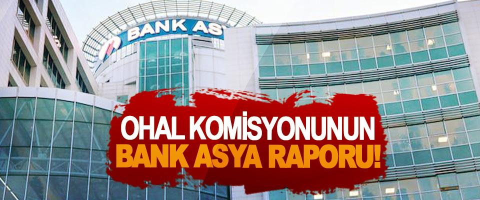 OHAL Komisyonunun Bank Asya Raporu!