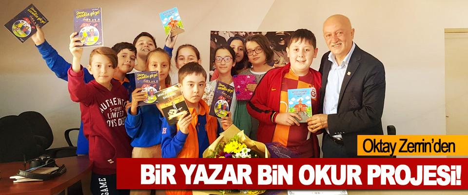 Oktay Zerrin'den Bir Yazar Bin Okur Projesi!