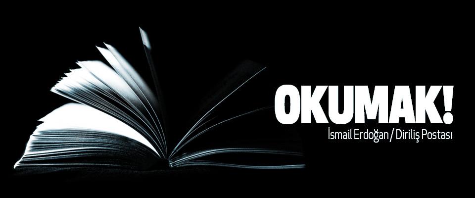 Okumak!