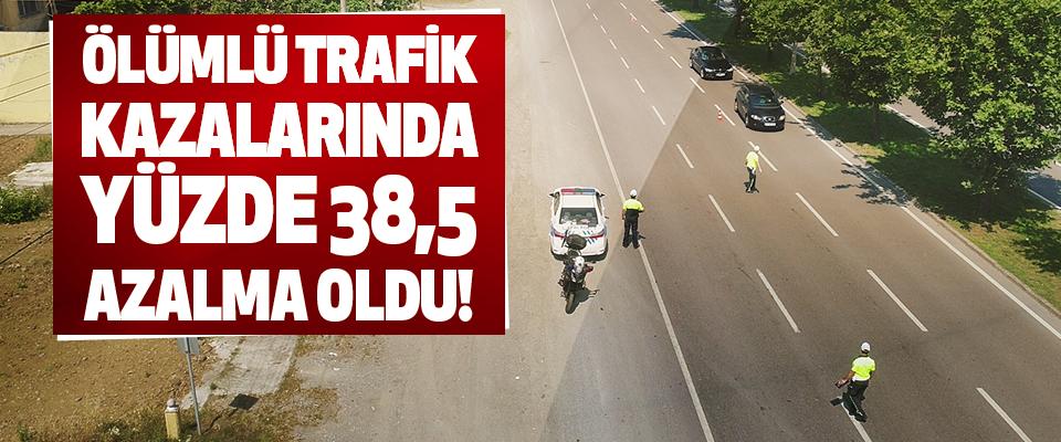 Ölümlü Trafik Kazalarında Yüzde 38,5 Azalma Oldu!