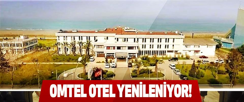 Omtel Otel Yenileniyor!