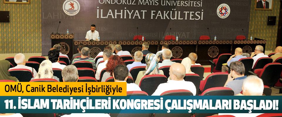 OMÜ Canik Belediyesi İşbirliğiyle 11. İslam tarihçileri kongresi çalışmaları başladı!