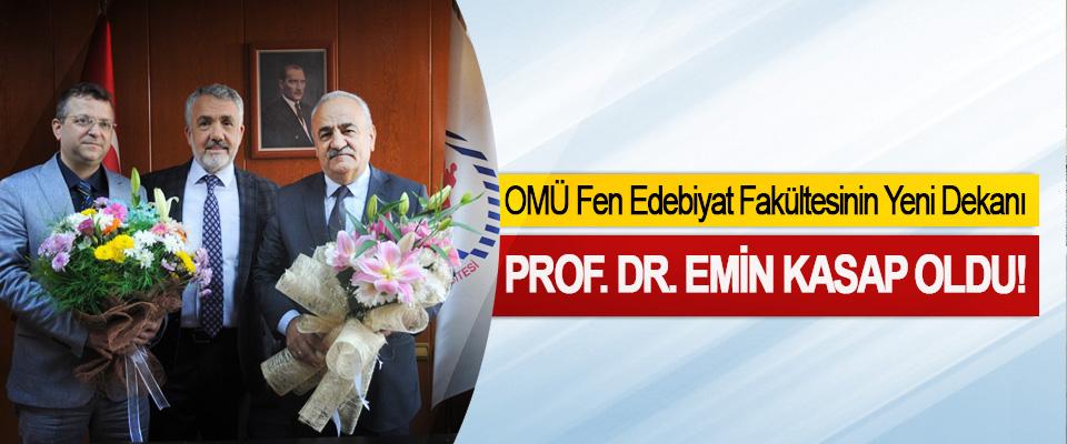 OMÜ Fen Edebiyat Fakültesinin Yeni Dekanı Prof. Dr. Emin Kasap oldu!