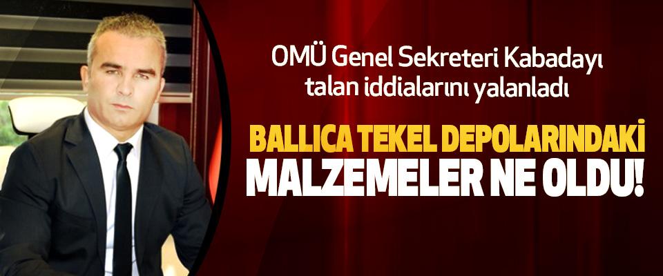 OMÜ Genel Sekreteri Kabadayı talan iddialarını yalanladı