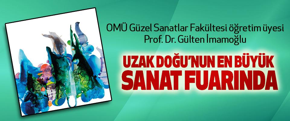 OMÜ Güzel Sanatlar Fakültesi öğretim üyesi Prof. Dr. Gülten İmamoğlu Uzak Doğu'nun En Büyük Sanat Fuarında
