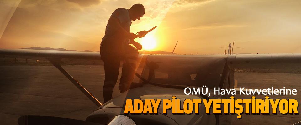 OMÜ, Hava Kuvvetlerine Aday Pilot Yetiştiriyor