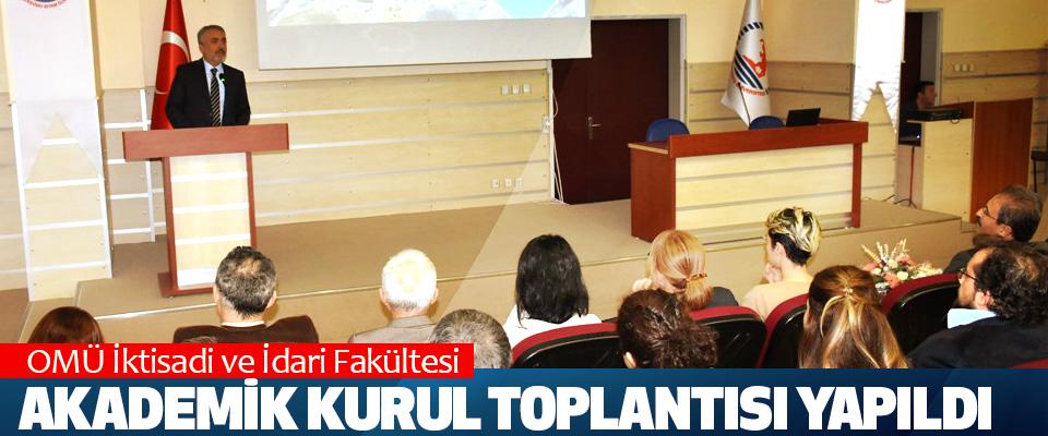 OMÜ İktisadi ve İdari Fakültesi Akademik Kurul Toplantısı Yapıldı