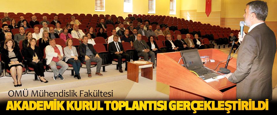 OMÜ Mühendislik Fakültesi Akademik Kurul Toplantısı Gerçekleştirildi