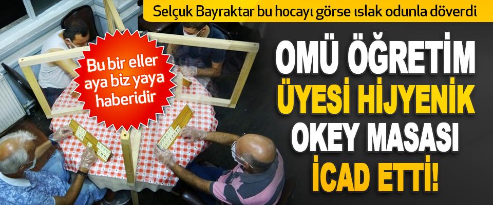 OMÜ Öğretim Üyesi Hijyenik Okey Masası İcad Etti!