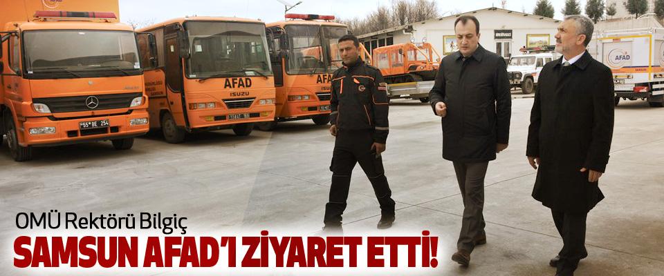 OMÜ Rektörü Bilgiç Samsun AFAD'ı Ziyaret Etti!