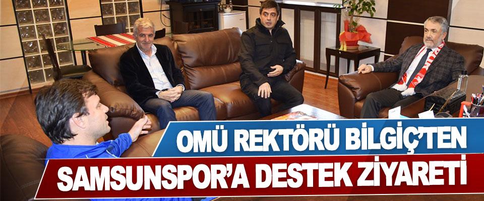 Omü Rektörü Bilgiç'ten Samsunspor'a Destek Ziyareti