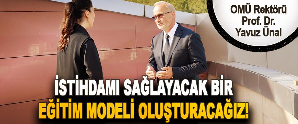 OMÜ Rektörü Prof. Dr. Yavuz Ünal