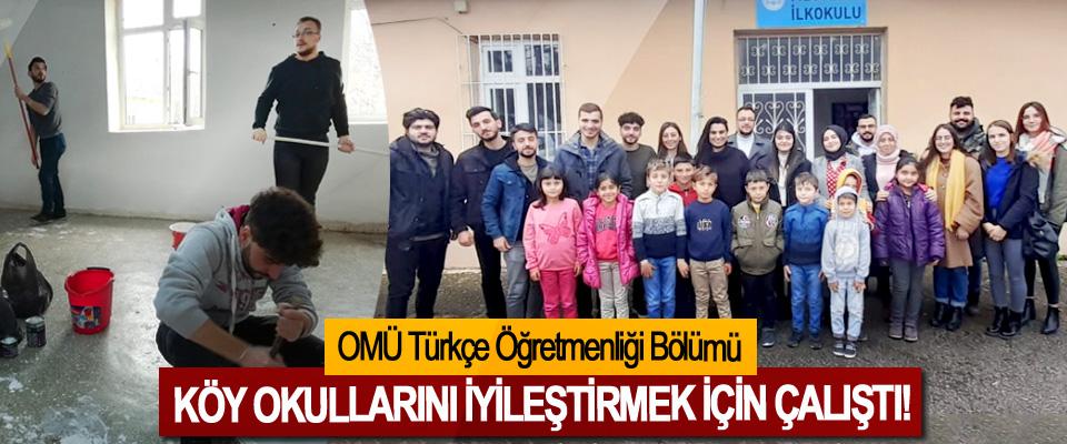 OMÜ Türkçe Öğretmenliği Bölümü Köy okullarını iyileştirmek için çalıştı!