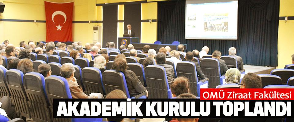 OMÜ Ziraat Fakültesi Akademik Kurulu Toplandı