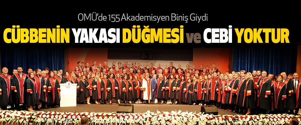 OMÜ'de 155 Akademisyen Biniş Giydi