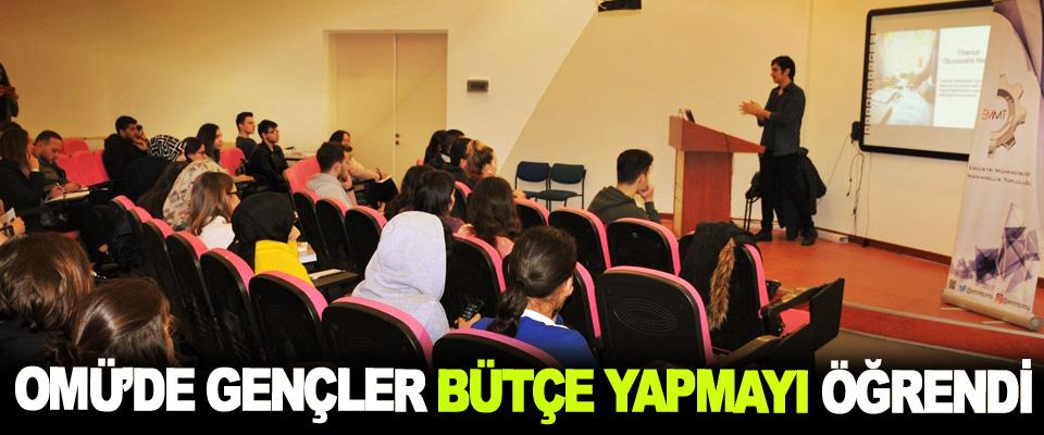 OMÜ'de Gençler Bütçe Yapmayı Öğrendi