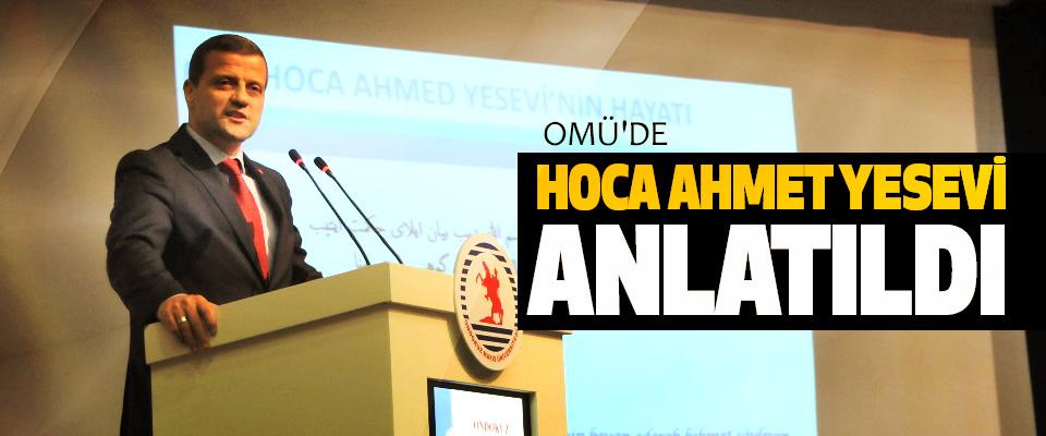 OMÜ'de Hoca Ahmet Yesevi Anlatıldı