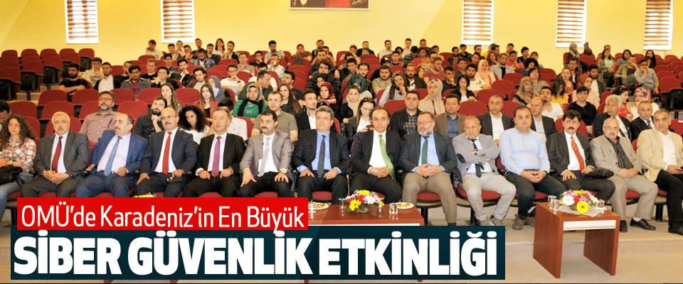 OMÜ'de Karadeniz'in En Büyük Siber Güvenlik Etkinliği